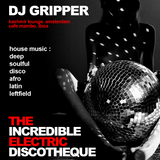 DJ GRIPPER - THE INCREDIBLE ELECTRIC DISCOTHEQUE LIVE @ BUMS - 1ST JUNE 2019