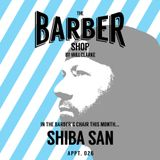 The Barber Shop By Will Clarke 026 (SHIBA SAN)