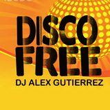 Disco Free by DJ Alex Gutierrez