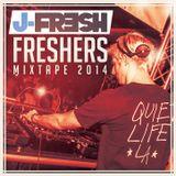 J Fresh Freshers Mixtape 2014
