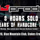 THE DJ PRODUCER  - 8 HOURS SOLO - 25 YEARS OF HARDCORE TECHNO - 5AM - 6AM - FINALE.