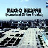 MUCHO BIZARRE IHomeland Of The FreaksI – [Achgabat]