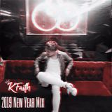 K Faith 2019 New Year Mix