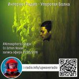 live record 21/05/2016 - i-radio.info/upwaveradio (#AtmosphericJungle)