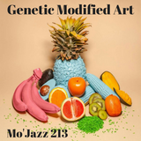 Mo'Jazz 213: Genetic Modified Art