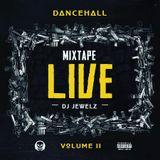 DANCEHALL LIVE VOL 2 by  DJ JEWELZ