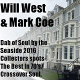 DabOfSoul Llandudno Weekender 2016 Collectors Spots Friday Afternoon Will West 1st hr Then Mark Coe