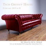 Tech Groovy House February 2015 Pt III DJ St. MiShell