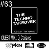 The Techno Takeover #63 Guest Mix Dj Caciares