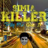 Simia Killer - MANCORITA MIX (Trap Mix Vol. 1)