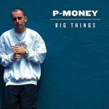 "Inside ""Big Things"" - P Money on Special Needs Radio"