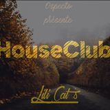 HouseClub #4 invite Lili Cat's