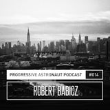 Robert Babicz – Progressive Astronaut Podcast 014