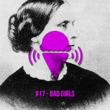 ICE CREAM #17 - BAD GIRLS (SUSAN B. ANTHONY DAY SPECIAL)