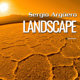 Landscape with Sergio Argüero Ep. 029 / December 2015