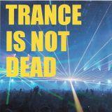 DJ Bonn - Trance Is Not Dead