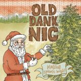 Dark Matter Coffee & Bloodshot Records Present: Old Dank Nic