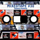 MixedTape 30 Tiempos Positivos