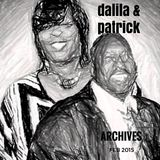 The Dalila & Patrick Show - (ARCHIVE - Previously Aired)