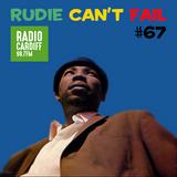 Rudie Can't Fail - Radio Cardiff Show #67