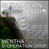 Mentha b2b D-Operation Drop - Subaltern Radio 07/07/2016 on SUB.FM