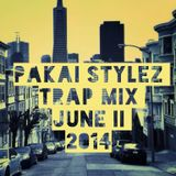 Pakai Stylez /  Trap mix / June II