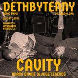 DeathbyTenny Radio show June 28, with Cavity
