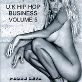 DJ Luga U.K Hip Hop Business Volume 5