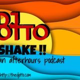 SHAKE!! - DJ OTTO -AFTERHOURS PODCAST