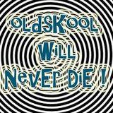 Old Skool Never Dies Part 2.................