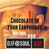 ChocolateInYourEarphones Vol01 (Neo Soul and R'N'B)