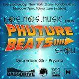 Kos.Mos.Music pres. Phuture Beats Show by Pryzma 26.12.15.