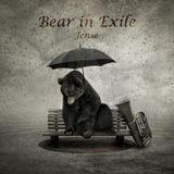 Bear in Exile