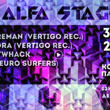 Alfa Stage (Neuro Surfers & Vertigo Rec. event) Dj mix 2018