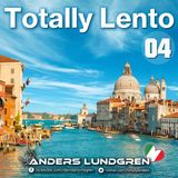Totally Lento 04