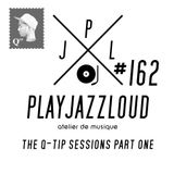 PJL sessions #162 [the Q-tip sessions]