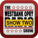 Westbank Country Opry Season One Show Two