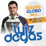 Programa Festas do Brasil (Rádio Globo) 11/08/18 por DJ Luiz Degas