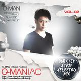 """O-MANIAC VOL.02 """"TRAP & DUB STEP & ELECTRO & HARDSTYLE"""""""
