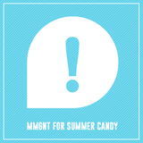 3# MIXSHAKE | MMGNT for Summer Candy