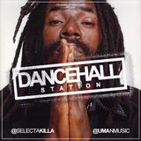 SELECTA KILLA & UMAN - DANCEHALL STATION SHOW #280