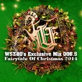 "WSZ80 (LEF!!! CREW!!!) / Exclusive Mix 006_5 ""Fairytale Of Christmas 2014"""