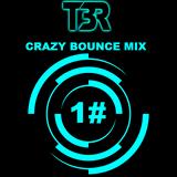 TracktorBR - Crazy Bounce Podcast [1#]