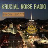 Krucial Noise Radio Show #017