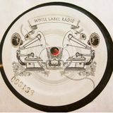 White Label Radio feat. South of Roosevelt