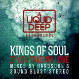 Kings Of Soul - If You Take My Love (Booker T Vocal Mix)