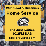 Wildblood + Queenie's Home Service The June Edition
