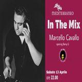 In The Mix - Marcello Cavallo, closing Berny G @ Bar Mediterraneo (13.04.2019)