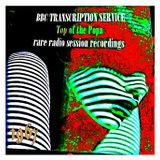 """BBC TRANSCRIPTION SERVICE """"TOP OF THE POPS"""" - rare radio session recordings 1967"""