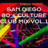 San Diego 80's CULTURE CLUB MIX VOL.1